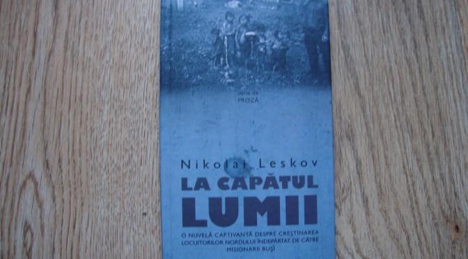 la capatul lumii-Nikolai Leskov